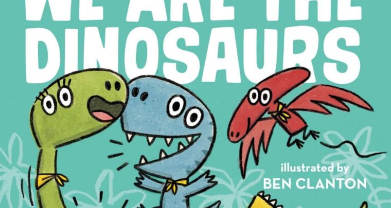 We Are the Dinosaurs – Book by Laurie Berkner