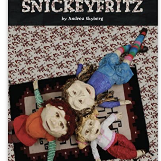 Book Bag: Snickeyfritz by Andrea Skyberg