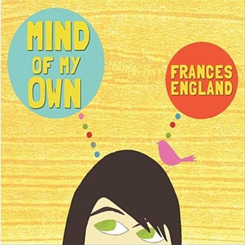 Frances England's Mind of My Own Hits All The Right Notes
