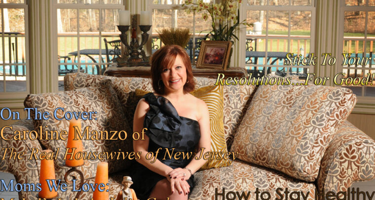 Celebrity Parents Magazine: Caroline Manzo Issue