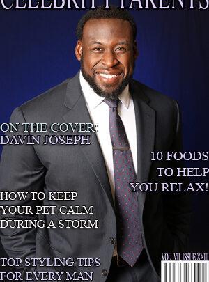 Celebrity Parents Magazine: Davin Joseph Issue