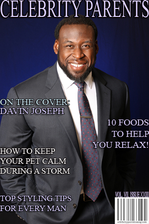 Celebrity Parents Magazine: Davin Joseph Issue