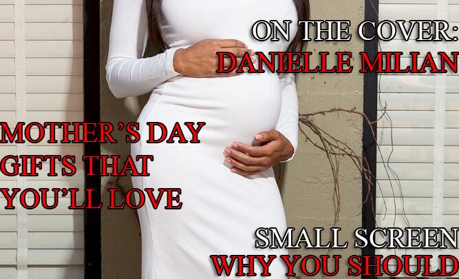 Celebrity Parents Magazine: Danielle Milian Issue