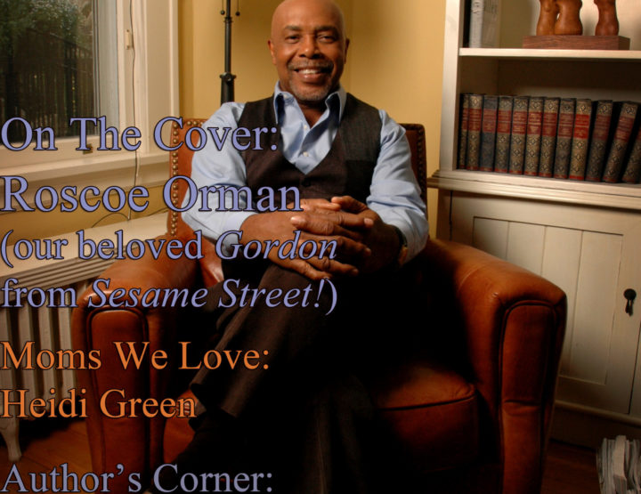 Celebrity Parents Magazine: Roscoe Orman Issue
