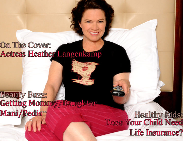 Celebrity Parents Magazine: Heather Langenkamp Issue