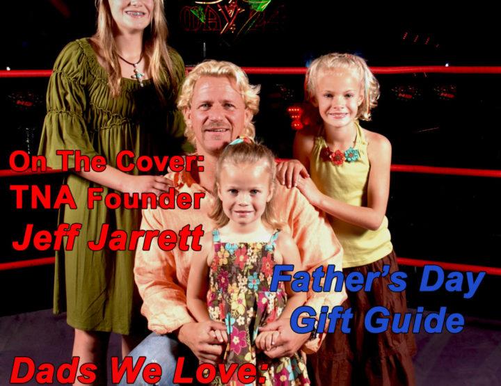 Celebrity Parents Magazine: Jeff Jarrett Issue