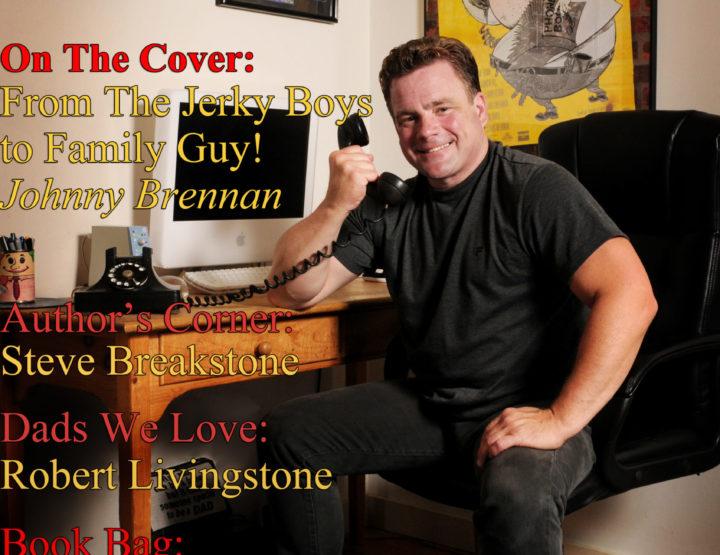 Celebrity Parents Magazine: Johnny Brennan Issue