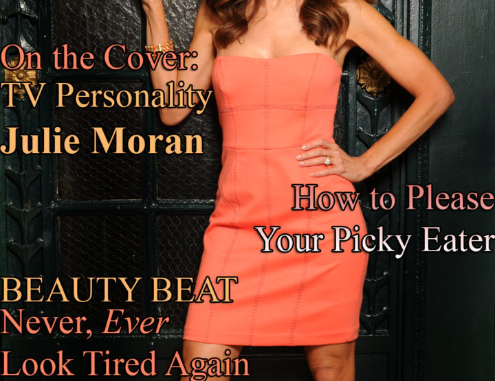 Celebrity Parents Magazine: Julie Moran Issue