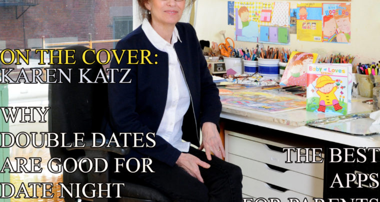 Celebrity Parents Magazine: Karen Katz Issue