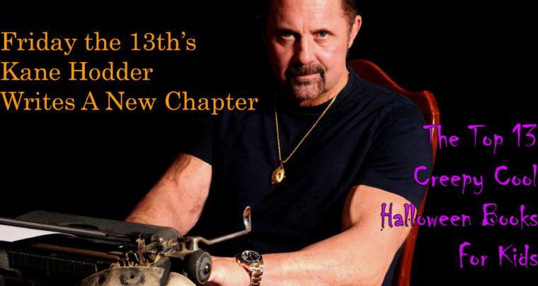 Celebrity Parents Magazine: Kane Hodder Issue