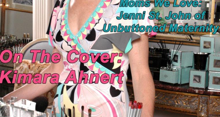 Celebrity Parents Magazine: Kimara Ahnert Issue