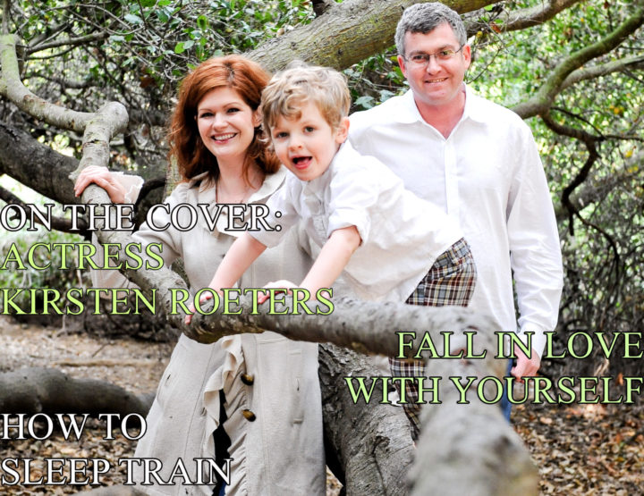Celebrity Parents Magazine: Kirsten Roeters Issue