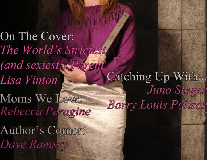 Celebrity Parents Magazine: Lisa Vinton Issue