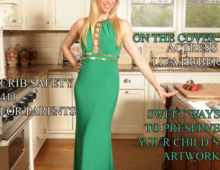 Celebrity Parents Magazine – Liza Huber Issue