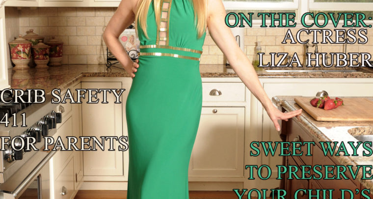 Celebrity Parents Magazine – Liza Huber Issue