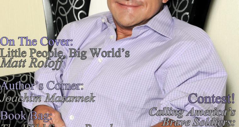 Celebrity Parents Magazine: Matt Roloff Issue