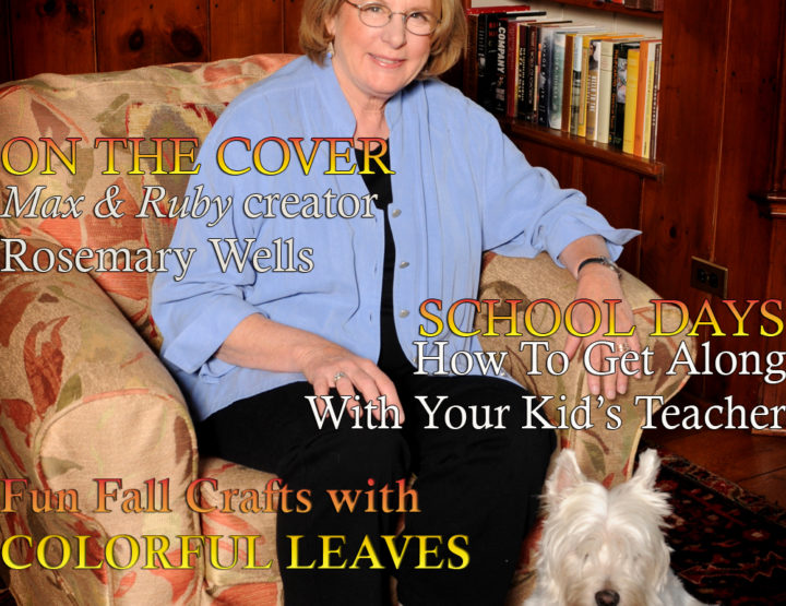 Celebrity Parents Magazine: Rosemary Wells Issue