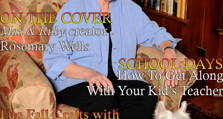 Celebrity Parents Magazine: Rosemary Wells Issue