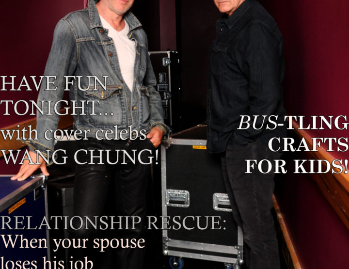Celebrity Parents Magazine: Wang Chung Issue