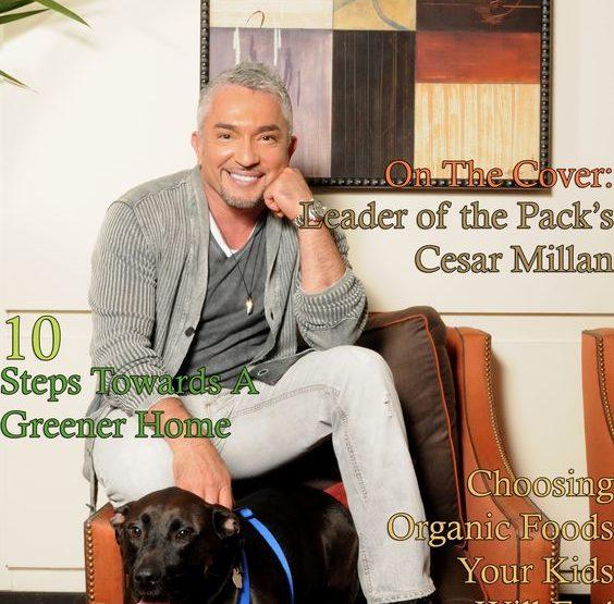 Celebrity Parents Magazine: Cesar Millan Issue