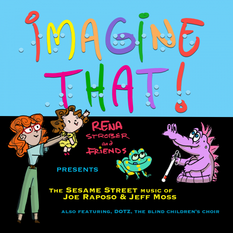 Rena Strober's Album Imagine That! Strikes All The Right Musical (And Nostalgic) Notes